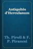 Th. Piroli & F. P. Piranesi - Antiquités d'Herculanum artwork