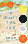 The Sleepwalkers Guide To Dancing