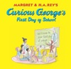 Curious Georges First Day Of School Read-aloud