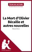 La Mort d'Olivier Bécaille et autres nouvelles de Émile Zola (Fiche de lecture)