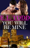 You Will Be Mine (Forever and Ever #7)