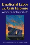 Emotional Labor And Crisis Response Working On The Razors Edge