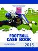 2015 NFHS Football Case Book