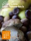Cuisine Dautomne Dans La Drme