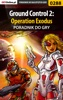 Ground Control 2: Operation Exodus (Poradnik Do Gry)