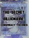 The Secret Of Becoming A Billionaire By Writing Conspiracy Theories