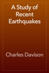 A Study Of Recent Earthquakes
