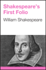 William Shakespeare - Shakespeare's First Folio artwork