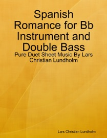 Spanish Romance For Bb Instrument And Double Bass
