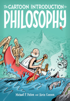 Michael F. Patton & Kevin Cannon - The Cartoon Introduction to Philosophy artwork