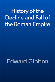 History of the Decline and Fall of the Roman Empire book