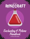 Minecraft Enchanting  Potions Handbook