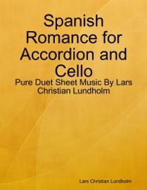Spanish Romance For Accordion And Cello