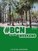 #BCN - Weekend