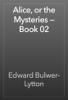 Edward Bulwer-Lytton - Alice, or the Mysteries — Book 02 artwork