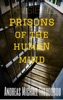 Invisible Prisons Of The Human Mind