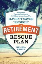 The Retirement Rescue Plan