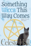 Something Wicca This Way Comes