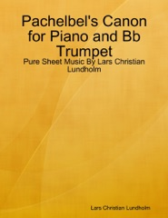 Pachelbel's Canon for Piano and Bb Trumpet