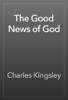 Charles Kingsley - The Good News of God artwork