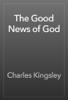 Charles Kingsley - The Good News of God artwork