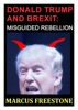 Donald Trump and Brexit: Misguided Rebellion