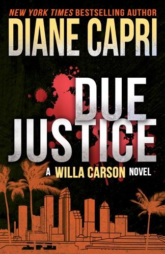 Due Justice - Diane Capri - Diane Capri