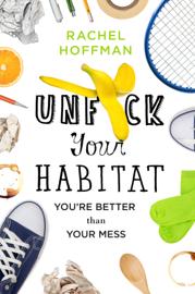 Unf*ck Your Habitat PDF Download
