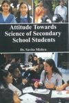 Attitude Towards Science Of Secondary School Students