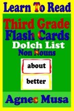 Third Grade Flash Cards: Dolch List Non Nouns