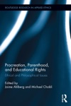 Procreation Parenthood And Educational Rights