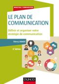 Le plan de communication - 5e éd.