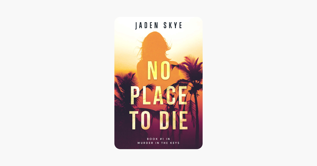 No Place to Die (Murder in the Keys—Book #1) on Apple Books