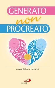 Generato, non procreato. La sfida dell'adozione Book Cover