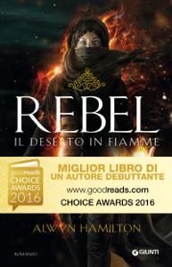 Rebel. Il deserto in fiamme Libro Cover