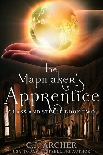 C.J. Archer - The Mapmaker's Apprentice