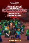 Steves New Neighbors The Wither Skeleton King Book 4 Finding A Cure