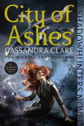 Cassandra Clare - City of Ashes