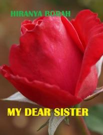 MY DEAR SISTER