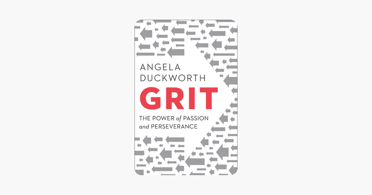 Grit - Angela Duckworth