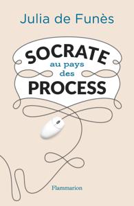 Socrate au pays des process La couverture du livre martien