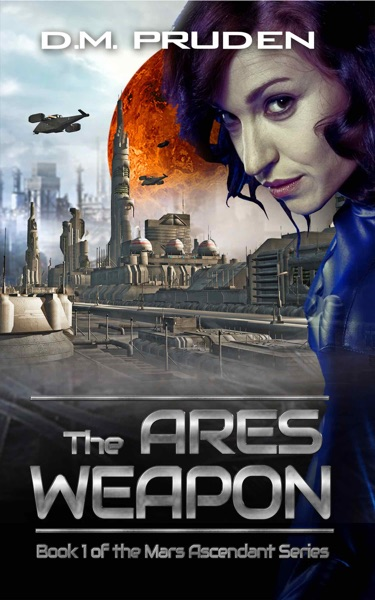 The Ares Weapon - D.M. Pruden book cover