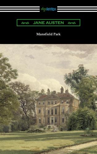 Jane Austen - Mansfield Park (Introduction by Austin Dobson)