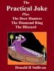 The Practical Joke Plus The Deer Hunters*the Blizzard*the Diamond Ring