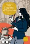 Spaghetti AllAssassina