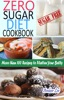 Zero Sugar Diet Cookbook