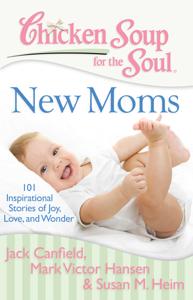 Chicken Soup for the Soul: New Moms Book Cover