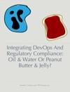 Integrating DevOps And Regulatory Compliance
