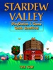 Stardew Valley Nintendo Switch Game Guide Unofficial
