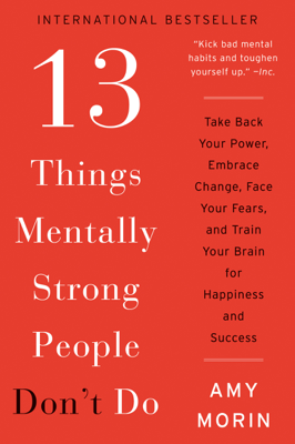 13 Things Mentally Strong People Don't Do - Amy Morin book
